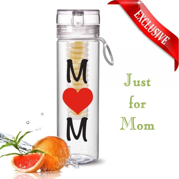 Mother's Day Infuser Water Bottle Just for MOM